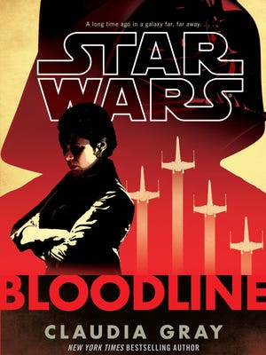 """Cover to the Claudia Gray novel """"Star Wars: Bloodline."""""""