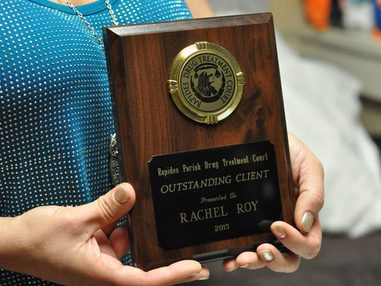 Rachel Roy not only completed the Rapides Parish Drug Court program, but also received an outstanding client plaque. She credits the Hope House in Alexandria for helping her make it through the program and setting her on the road to recovery from drug addiction.