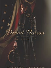 Dread Nation. By Justina Ireland.  Balzer + Bray.