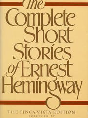 """The Complete Short Stories of Ernest Hemingway."""