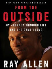 From the Outside: My Journey Through Life and the Game I Love. By Ray Allen with Michael Arkush. Dey Street Books.
