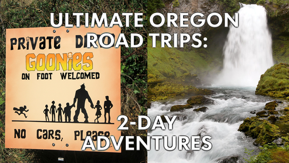 Ultimate Oregon Road Trips