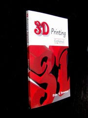 "Author Brian Breneman's new book release, ""3D Printing Explained."""