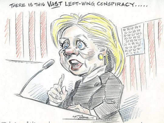 """There is a vast left-wing conspiracy."""