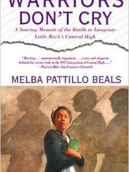 an analysis of the book warriors dont cry by melba pattillo beals Don't cry analysis, related quotes, timeline  melba pattillo beals quotes in  warriors don't cry  get another locker assigned, find new books, get going— don't waste time brooding or taking the hurt so deep inside.