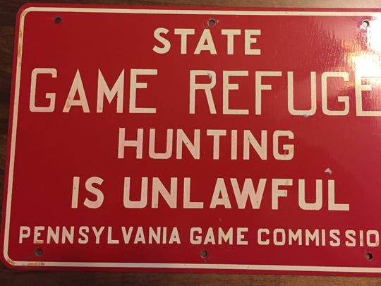 A Pennsylvania Game Commission official confiscated this sign from Swatara Township resident John Eisenhauer, but mailed it back to him after it was determined that signs like this one are no longer in use by the commission.