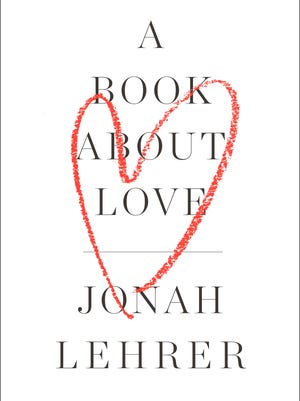 'A Book About Love' by Jonah Lehrer