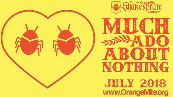 """Orangemite Studios presents """"Much Ado About Nothing,"""" July 6-15."""