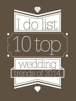 10 top wedding trends of 2014
