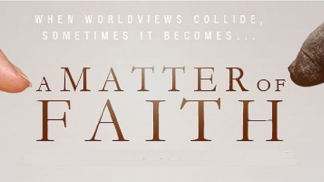 "A poster for the newly released movie ""A Matter of Faith."" The Christian film, which focuses on the debate between creationism and evolution for the origin of life, is debuting in Wisconsin at Marcus Theatres Green Bay East Cinema starting Friday."