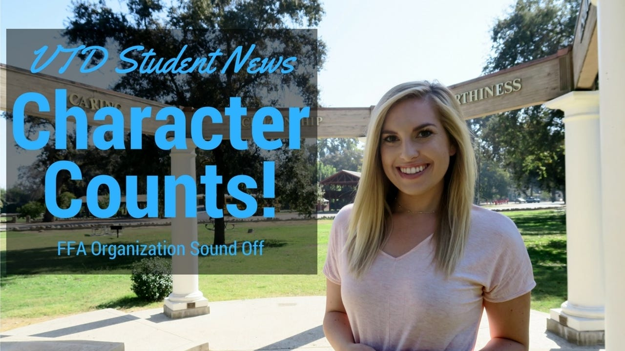 On this week's student news, we recognize the 2016 Tulare County Character Counts! Award winner, and students sound off on the FFA Organization.