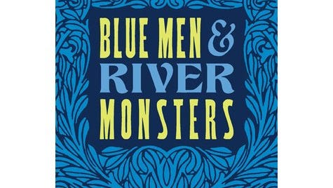 """""""Blue Men and River Monsters"""" by John Zimm"""