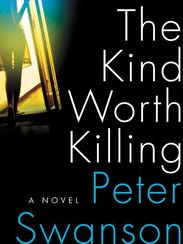 """The Kind Worth Killing"""