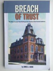 """Breach of Trust"" By James J. Dunn, 2018, Onion River"