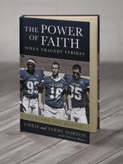 """The Power of Faith When Tragedy Strikes,"" a father-son memoir with Chris and Terry Norton and written with author Christy Hayes, is expected to be released later this summer."