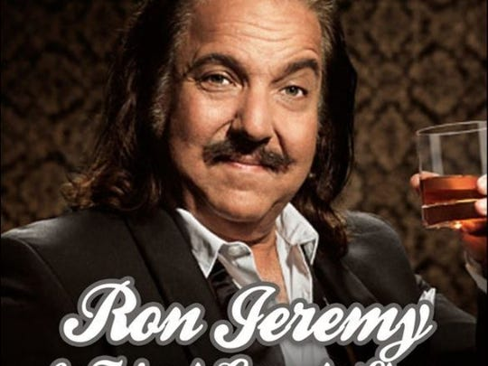 Ron Jeremy, 65, is scheduled to perform a comedy show