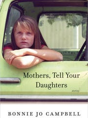 """""""Mothers, Tell Your Daughters: Stories,"""" Bonnie Jo"""