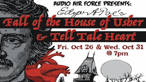 The Audio Air Force, a group that's been putting on shows every other month at the Robin's for nearly a year, is celebrating Halloween with an Edgar Allen Poe audio theater double feature on Oct. 26 and Oct. 31 at 7 p.m.