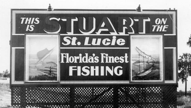 The Stuart Welcome Sign in 1945 to which Mann contributed the mounted fish.
