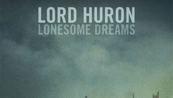 Lord Huron, 'Lonesome Dreams'