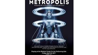 Metropolis performed by UWGB music department.