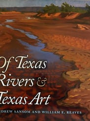 Of Texas Rivers & Texas Art