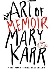 """The Art of Memoir"" by Mary Karr. Karr is sometimes credited with the popularity of memoirs in recent years and has written three best-selling ones."