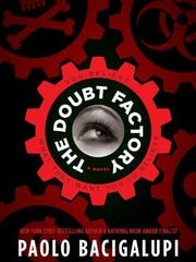 'The Doubt Factory' by Paolo Bacigalupi