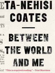 'Between the World and Me' by Ta-Nehisi Coates