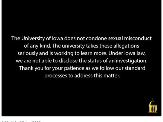A statement tweeted out by the University of Iowa early