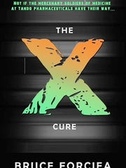 """""""The X Cure"""" by Bruce Forciea."""