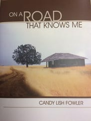 "Candy Fowler's recently published book of poems, ""On"