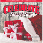 Celebrate, shop and Stay