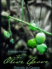 'The Olive Grove: Travels in Greece' by Katherine Kizilos