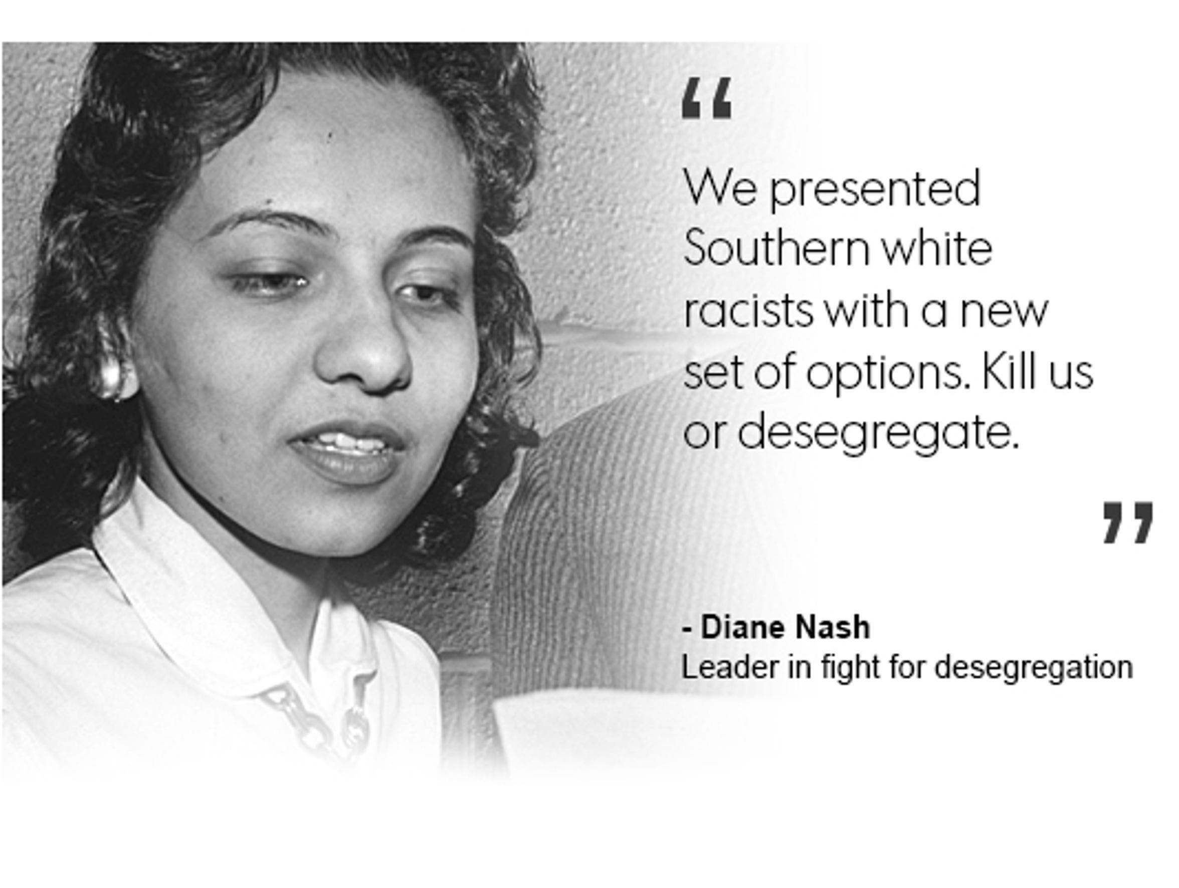 Diane Nash, leader in the fight for desegregation