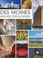 Author Jay Pridmore looks at the grand buildings of Des Moines in his new book.
