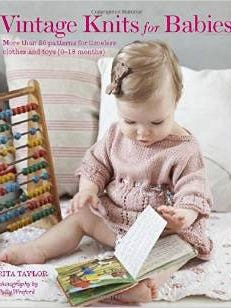 Costume designer Rita Taylor has published a book of 30 patterns for babies inspired by knitting patterns from Victorian times to the 1950s.