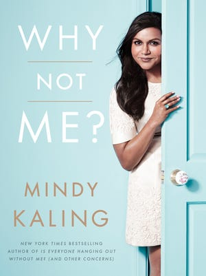 """""""Why Not Me?"""" by Mindy Kaling."""