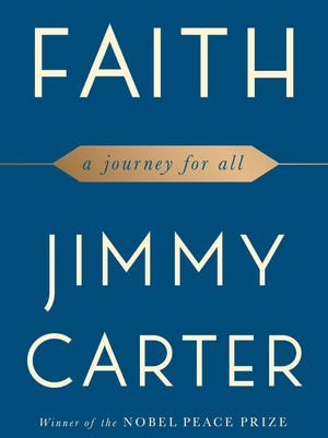 """""""Faith: A Journey for All,"""" by former president Jimmy Carter"""