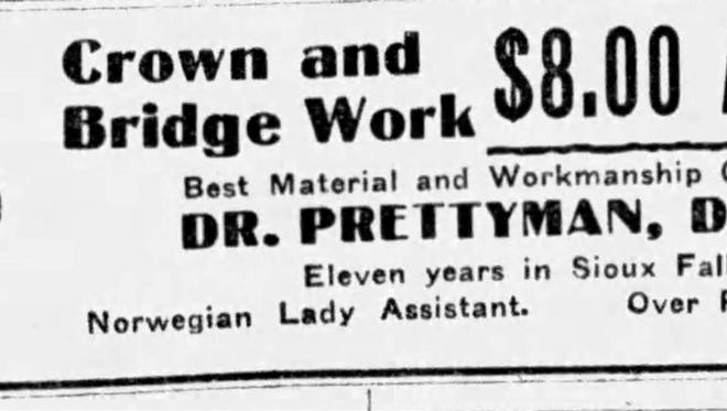 Frank Prettyman was a dentist in Sioux Falls in the early 1900s.