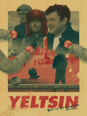 A poster made to promote a short film the band Someone Still Loves You Boris Yeltsin made about their 2013 trip to Russia.