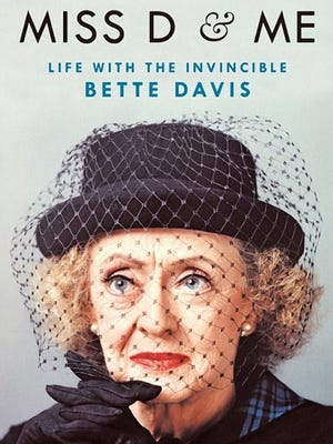 Cover of Kathryn Sermak's book Miss D & Me – Life with the Invincible Bette Davis