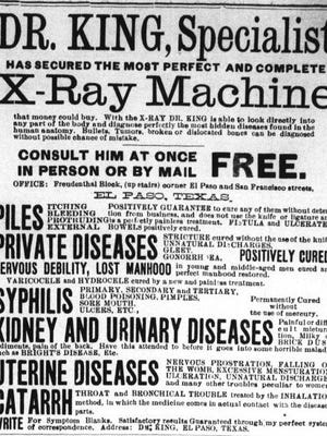 An advertisement for Dr. King's X-ray machine from Jan 7, 1897, was in the El Paso International Daily Times.