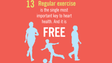 Regular exercise is the single most important key to heart health. And it is free.