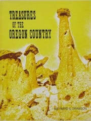 "The first edition of Maynard Drawson's book, ""Treasures of Oregon Country."""