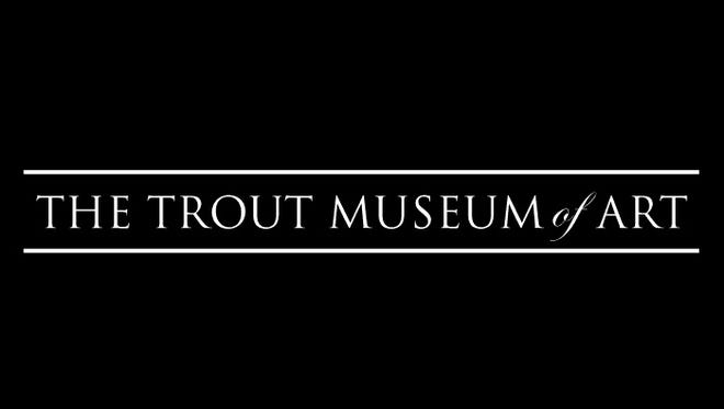 Trout Museum of Art