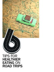 6 tips for eating healthy on road trips