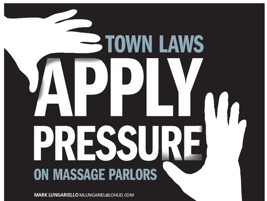 Town laws apply pressure on massage parlors (Photo: James Warren/Gannett  illustration)