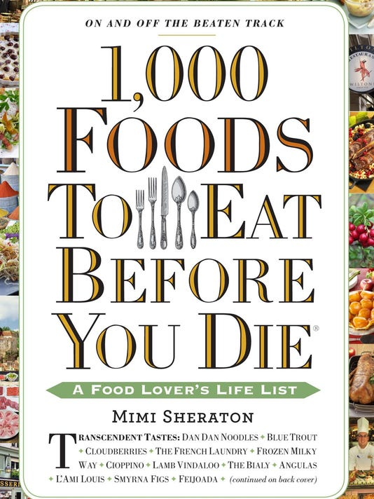 1,000 foods Mimi Sheraton thinks you need to eat before you die