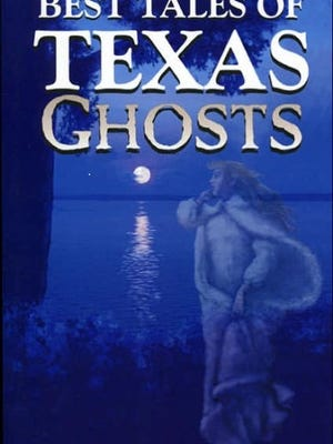 """Book cover of """"Best Tales of Texas Ghost."""""""